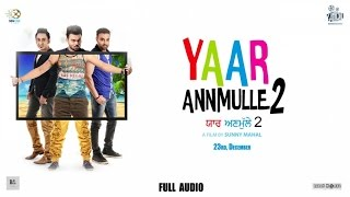 Dila Thora - Full Audio   Shafqat Amanat Ali   Yaar Annmulle 2 (06 Jan2017) Latest Punjabi Song 2016
