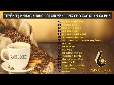 Xxx Mp4 Nhạc Không Lời Cho Quán Cafe Raincoffee 3gp Sex