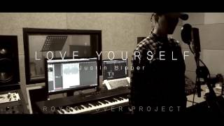 Justin Bieber - Love Yourself [Roydo Cover Project]