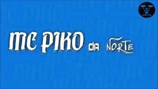 MC PIKO DA NORTE  PARARA PATI PA PARA 2015 DJMAIKE VBDIGITAL