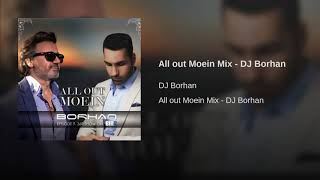 All out Moein Mix - DJ Borhan