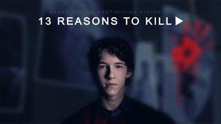 13 Reasons Why Season 2 : [ 13 Reasons to kill ] Fanmade