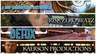 Detox beat by Kaerson aka Chris Carson and RiskZero (free download)