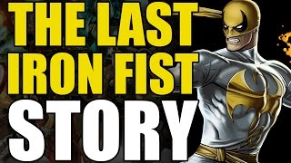 The Last Iron Fist Story (The Immortal Iron Fist Vol 1: The Last Iron Fist Story)