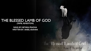 The Blessed Lamb of God (Tamil)