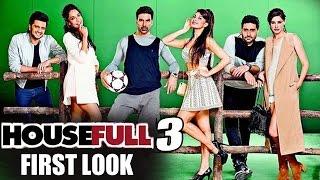 Housefull 3 FIRST LOOK | Akshay, Ritesh, Abhishek, Jacqueline, Lisa, Nargis