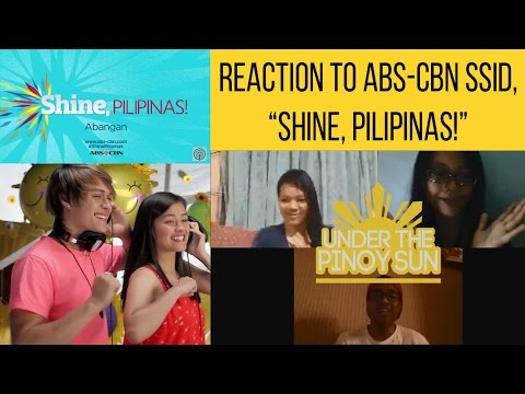Reaction to Shine Pilipinas ABS CBN Summer Station ID 2015 1