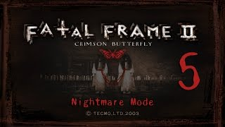 Fatal Frame 2 - Nightmare mode - S Rank - Part 5