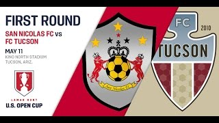 2016 Lamar Hunt U.S. Open Cup - First Round: FC Tucson vs. San Nicolas FC