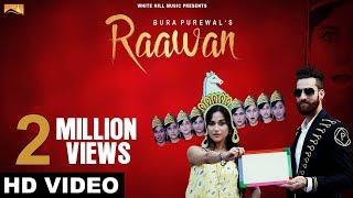 Raawan (Full Song)-Bura Purewal - Latest Punjabi Songs 2017 - New Punjabi Songs 2017 - White Hills