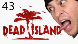 Dead Island w/ FLuffee - Episode 43 - Too short, that's what she said..