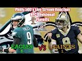 Eagles VS Saints NFC Divisional Playoff Game Live Reaction