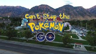 Can't Stop The Pokémon Go