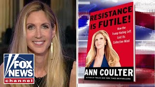Ann Coulter: Left hate deplorables, think Trump is