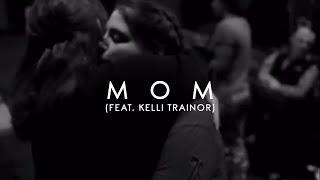 Meghan Trainor - Mom (feat. Kelli Trainor) (Preview)