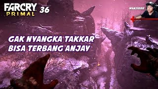 FAR CRY PRIMAL #36 | BEGINILAH KALO ORANG JAMAN DULU NGECLUB KOCAK ANJAY
