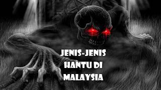 Jenis-jenis hantu di Malaysia