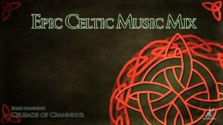 Epic Celtic Music Mix - Most Powerful & Beautiful Celtic Music | Vol.2