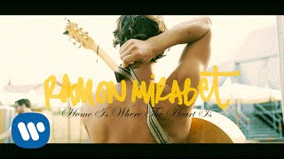 Ramon Mirabet - Home is where the heart is (Videoclip Oficial)