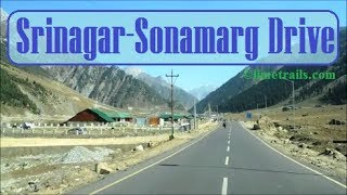 Srinagar To Sonamarg By Road Full Video October 2017 Kashmir Tourism | श्रीनगर से सोनमर्ग वीडियो I