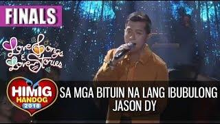 Sa Mga Bituin Na Lang Ibubulong - Jason Dy | Himig Handog 2018 (Finals)