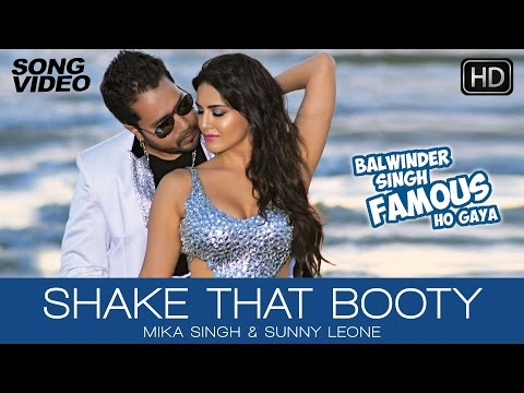Xxx Mp4 Shake That Booty Video Song Balwinder Singh Famous Ho Gaya Mika Singh Sunny Leone 3gp Sex