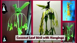 How to Make coconut leaf bird with Hangings- Type-3
