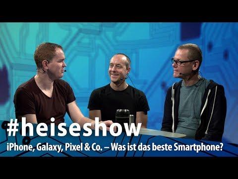 iPhone, Galaxy, Pixel & Co. – Was ist 2018 das beste | #heiseshow