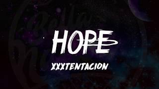 XXXTentacion - HOPE (Lyrics) 🎵