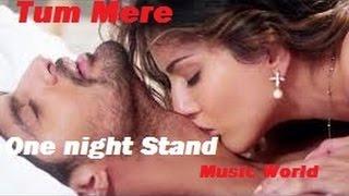 tum mere (one night stand)