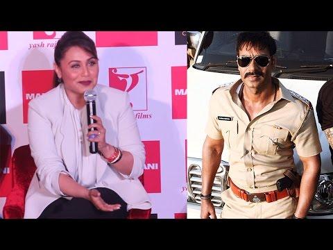 Rani Mukherji Praise Ajay Devgan And Singham Return On Mardaani Event