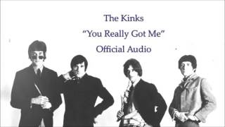 The Kinks - You Really Got Me (Official Audio)
