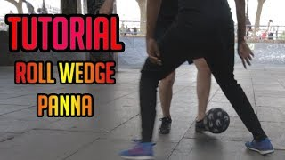 ROLL WEDGE Panna Tutorial | ft Kenji and Mo | Street Soccer Tutorials