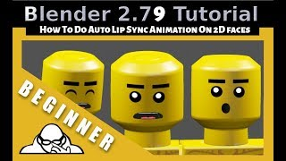 How To Do Auto Lip sync Animation On 2D Faces In Blender 2.79