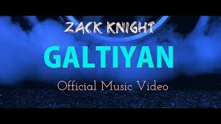 [HD] Zack Knight - Galtiyan (Official Music Video) Latest New Song 2017
