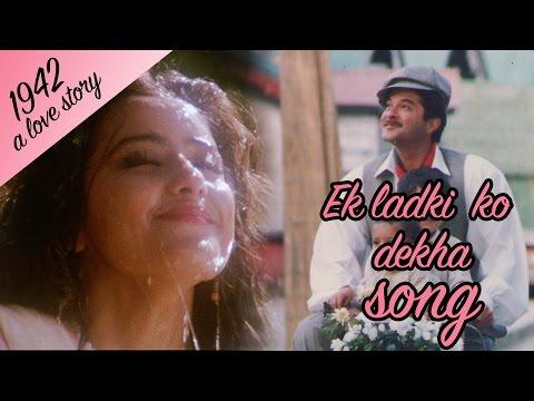 Ek Ladki ko dekha - Full Video HD | 1942 A love story | Anil Kapoor | Manisha Koirala