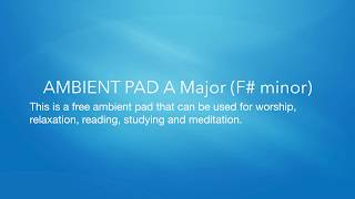 AMBIENT ATMOSPHERE PAD A Major