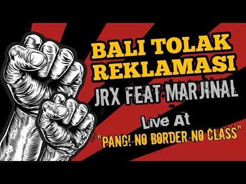 Bali Tolak Reklamasi JRX feat Marjinal