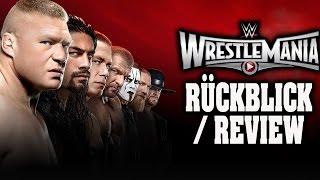 WWE WrestleMania 31 RÜCKBLICK / REVIEW