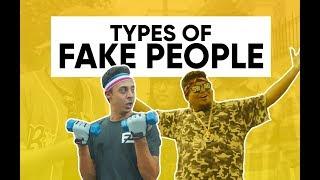 Types Of Fake People | Faketionary | Shut The Fake Up