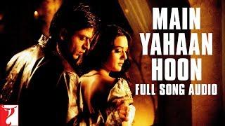 Main Yahaan Hoon - Full Song Audio | Veer-Zaara | Udit Narayan | Late Madan Mohan