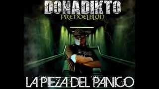DONADIKTO FEAT MC VOU - PRENDE TU CONCIENCIA -  LA PIEZA DEL PANICO 2014