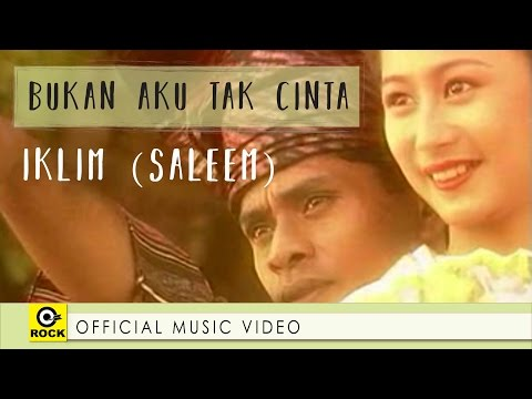 Bukan Aku Tak Cinta - IKLIM (SALEEM)  [ Official MV ] mp3