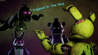 [SFM FNAF] Trapped in the mind