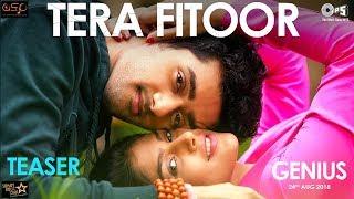 Tera Fitoor Teaser   Genius   Utkarsh Sharma, Ishita Chauhan   Arijit Singh   Himesh   Out Tomorrow