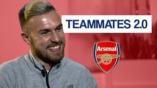 Who is the biggest diva at Arsenal? | Aaron Ramsey Teammates 2.0