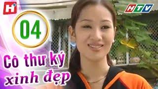 Cô Thư Ký Xinh Đẹp -  tập 04 | Phim Tình Cảm Việt Nam Hay Mới Nhất 2016