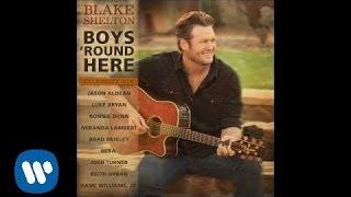 Blake Shelton - Boys 'Round Here Celebrity Mix (Official Audio)