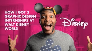 How I Got 3 Graphic Design Internships at Walt Disney World!