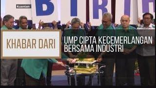 Khabar Dari Pahang: UMP cipta kecemerlangan bersama industri